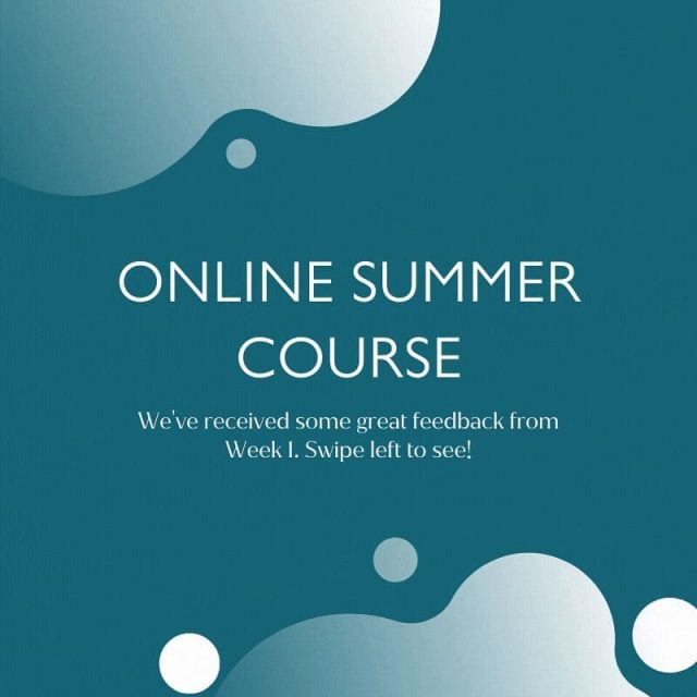 We are now on day 3 of Week 2 on our Online Summer Course! ⭐  We've received some great feedback from Week 1, swipe left to see! 😀